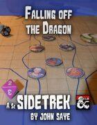 Falling off the Dragon