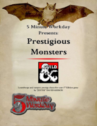 5MWD Presents: Prestigious Monsters