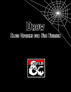 Drow: Class Options for 5th Edition