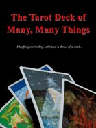 The Tarot Deck of Many, Many Things