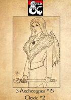 3 Archetypes #15 - Cleric 2