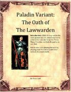 Paladin Variant: Oath of the Lawwarden