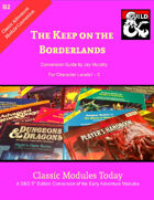 Classic Modules Today: B2 The Keep on the Borderlands 5e