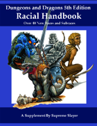 5e Racial Handbook - Over 40 New Races and Subraces