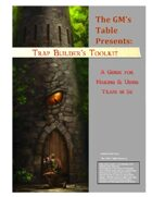 The GM's Table Trapmaker's Toolkit