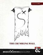 The Crumbling Wall