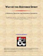 Way of the Restored Spirit