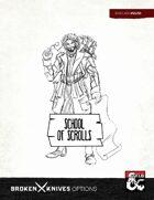 Wizard Subclass: School of Scrolls