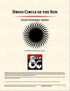 Druid Archetype - Circle of the Sun