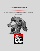 Exemplars of War - The Warlord Class and Archetypes for Harnessing Martial Prowess (5e)