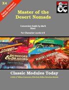 Classic Modules Today: X4 Master of the Desert Nomads (5e)