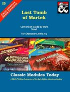 Classic Modules Today: I5 Lost Tomb of Martek (5e)