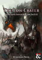 The Low Crater - A 6th Level Adventure