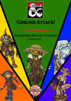 Goblins Attack! An Expanded Bestiary of Goblins