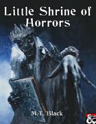 Little Shrine of Horrors - Adventure