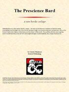 The Prescience Bard