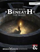The Maze Beneath the Maize