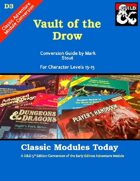 Classic Modules Today: D3 Vault of the Drow (5e)