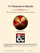 7+7 Homebrew Shields