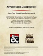 Appetite for Destruction: Geek Fight Club's Weekly Encounters 01