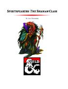 Spiritspeakers: The Shaman Class (5e)