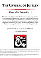 Kobold Tea Party - Crystal of Juiblex part 1
