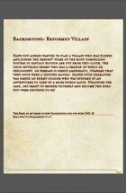 Reformed Villain Background