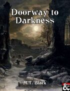 Doorway to Darkness - Adventure