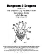 "D&D 5th ed. conversion Shackled City ""Life's Bazaar"""