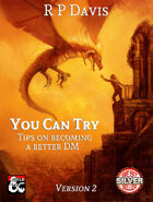 You Can Try - Tips on becoming a better DM