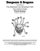 "D&D 5th ed. conversion Shackled City ""Flood Season"""