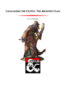 Cataloguing the Cryptic: The Archivist Class (5e)