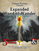 5MWD Presents: Expanded Wand of Wonder