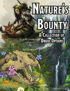 Nature's Bounty: A Collection of Druid Options