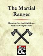 The Martial Ranger