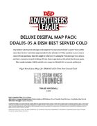 Deluxe Digital Map Pack: DDAL05-05 A Dish Best Served Cold