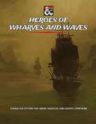 Heroes of Wharves and Waves