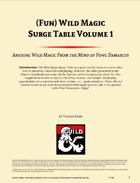 (Fun) Wild Magic Surge Table Vol. 1