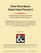 (Fun) Wild Magic Surge Table Vol. 3