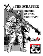 The Scrapper: Martial Archetype For Fighters