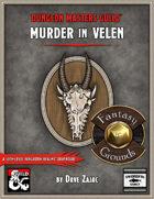 Murder in Velen: A 10th-Level Fantasy Grounds Adventure