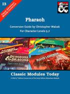 Classic Modules Today: I3 Pharaoh (5e)