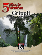5MWD Presents: Grippli
