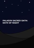 Paladin Sacred Oath: Oath of Night