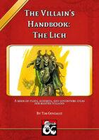 The Villain's Handbook: The Lich
