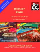 Classic Modules Today: X5 Temple of Death 5e