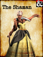 Class: The Shaman