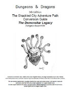 "D&D 5th ed. conversion Shackled City ""Demonscar Legacy"""