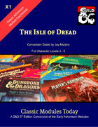 Classic Modules Today: X1 The Isle of Dread 5e