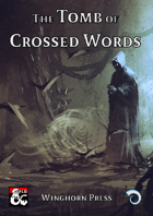 The Tomb of Crossed Words